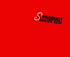 S. Product - Suicide Beat