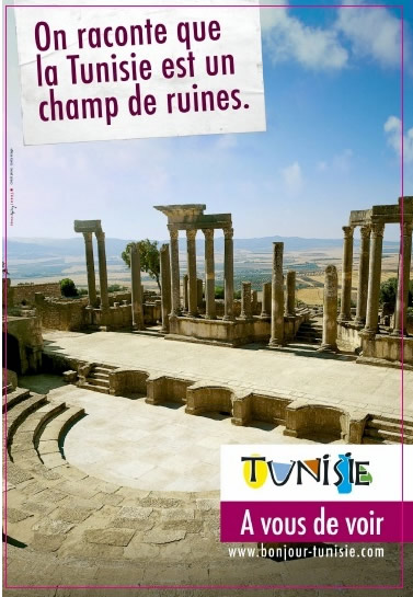 """On raconte que la Tunisie est un champ de ruines."""