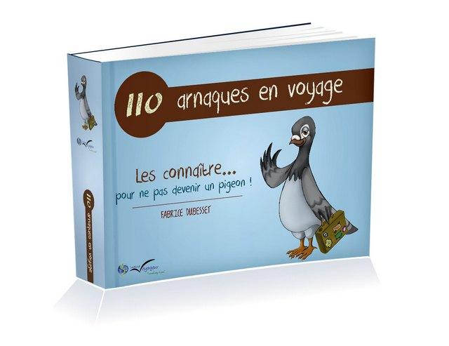 guide 110 arnaques voyage