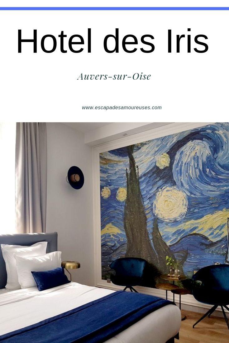 hotel des Iris Auvers sur oise Val d'oise escapades amoureuses hôtel de charme