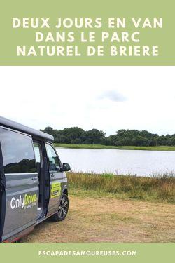 deux jours en van dans le parc naturel de Briere Escapades amoureuses