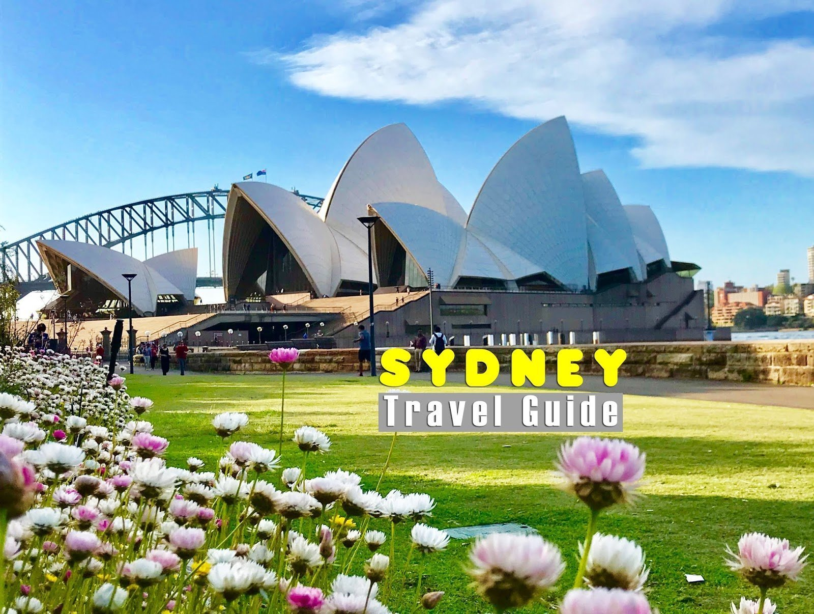 SYDNEY TRAVEL GUIDE : Tourist Spots, Itinerary and Budget