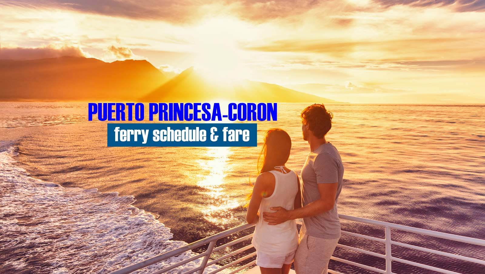Puerto Princesa to Coron: 2020 Ferry Schedule and Fare