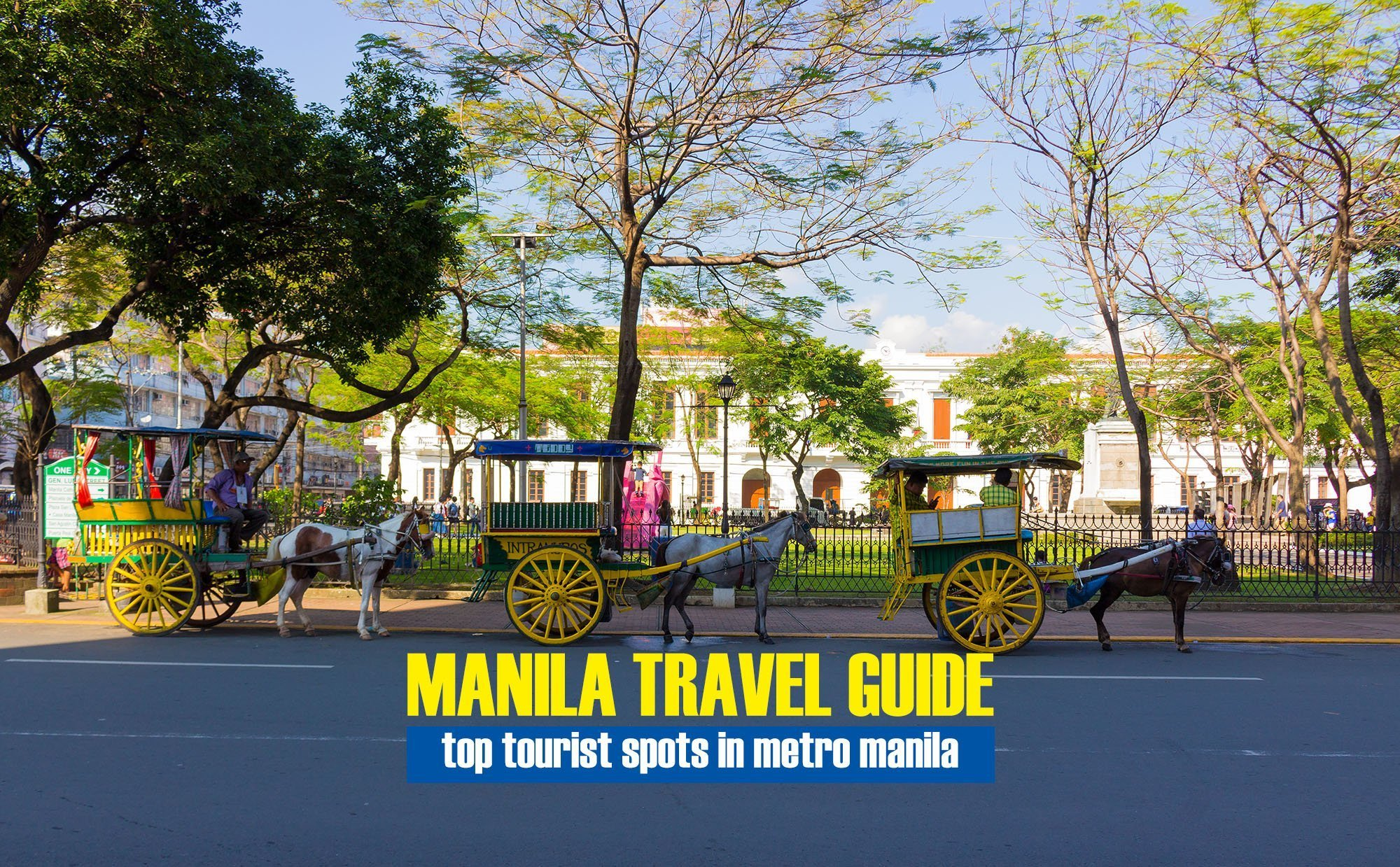 MANILA ITINERARY: How to Spend 24 hours in Manila?