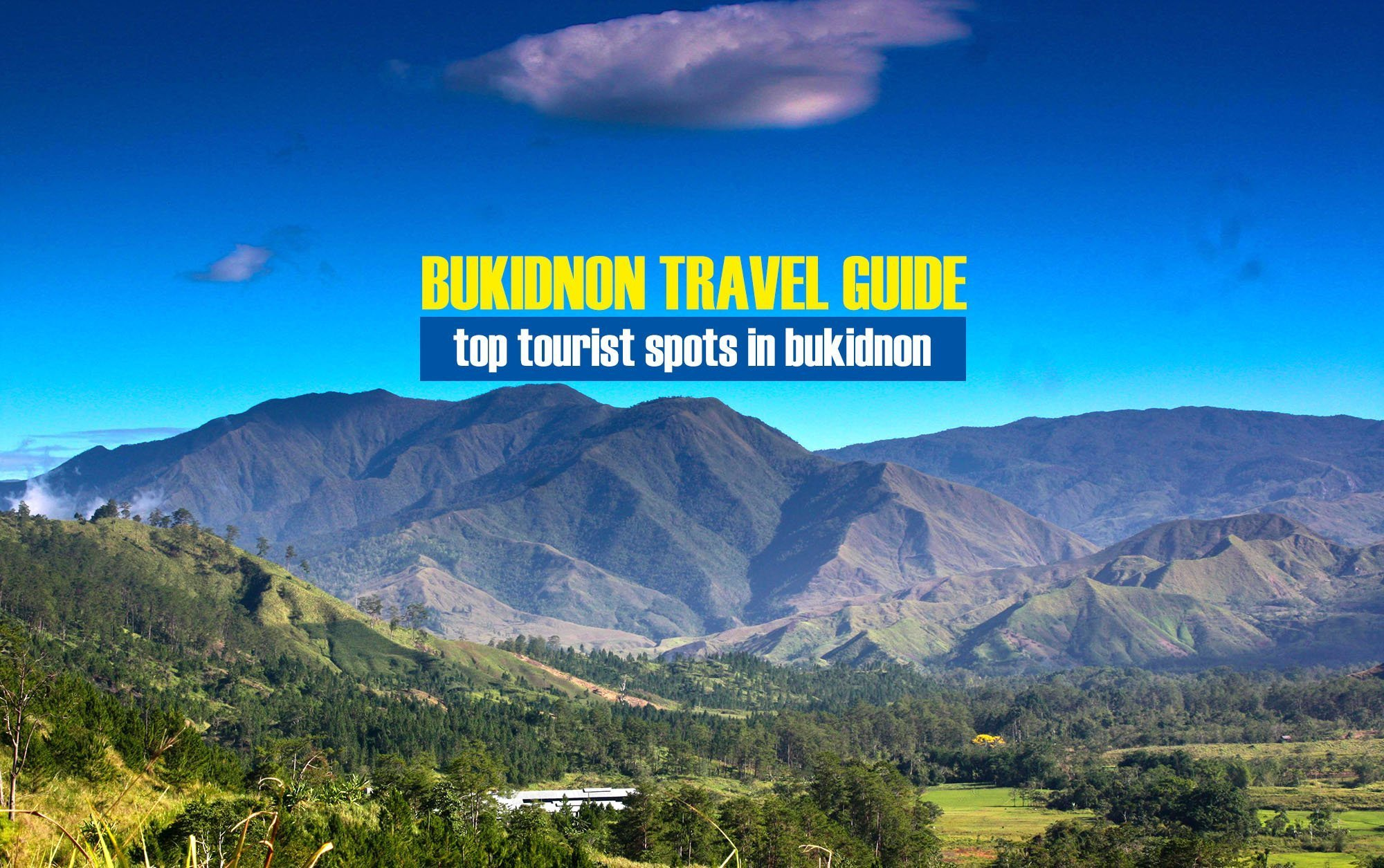 Top Tourist Spots in Bukidnon [And How To Get There]