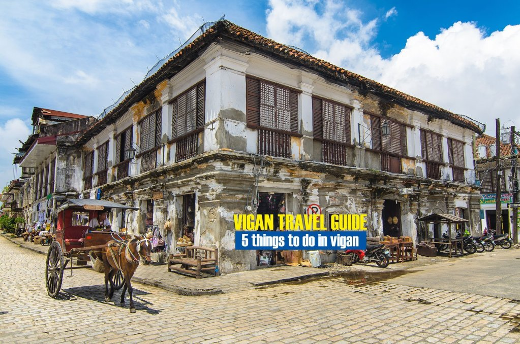 5 Things to Do in Vigan