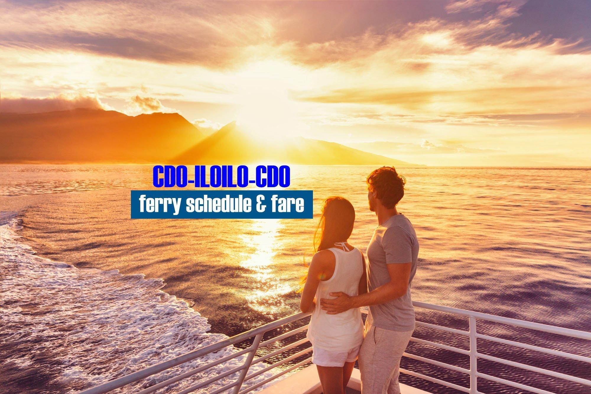 Cagayan de Oro to Iloilo Ferry Schedule and Fare (2020)