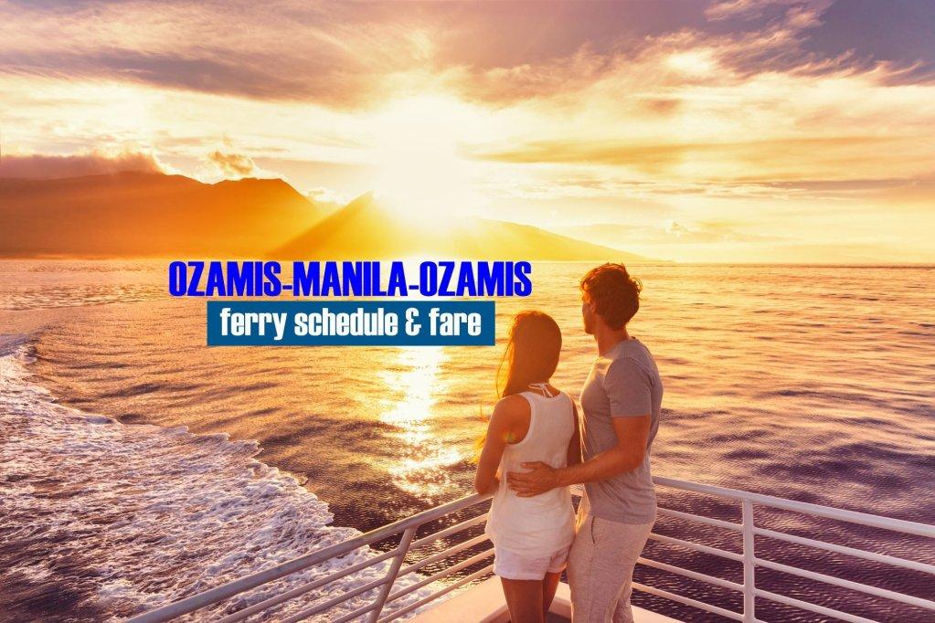 Ozamis to Manila Ferry Schedule & Fare