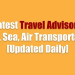 Latest Travel Advisory: Land, Sea, Air Transportation [Updated Daily]