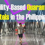 Facility-Based Quarantine Hotels Suitable for Stringent Quarantine in the Philippines
