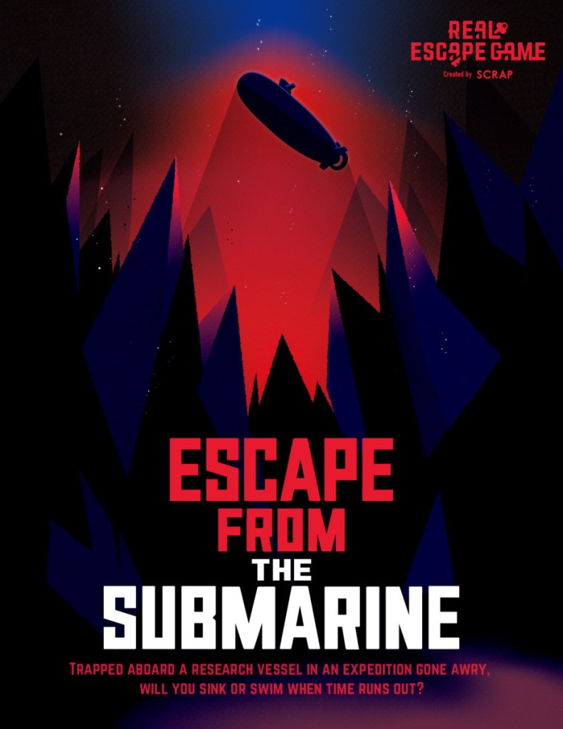 Promotional poster for SCRAP's Escape from the Submarine.