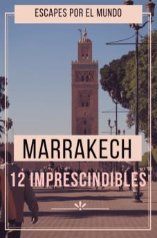 Marrakech imperdible 1