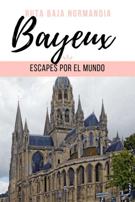 Ruta por Normandia | Bayeux y sus encantos4