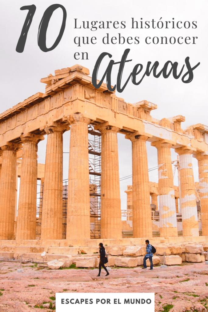 10 lugares historicos que debes conocer en Atenas