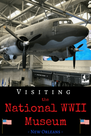 WWII Museum, WW2 museum new orleans