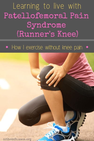 Patellofemoral Pain Syndrome, Runner's Knee