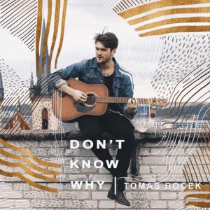 P 19 CZ - 08 - Tomáš Boček - Don´t Know Why
