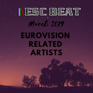 ESCBEAT Eurovision_Related_Artists_March_2019 300