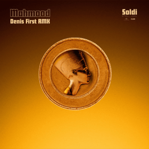 V 19 IT – Mahmood – Soldi (Denis First Remix)