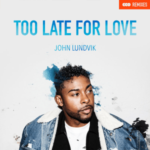V 19 SE – SF2 - 08 - John Lundvik – Too Late For Love (Remixes)