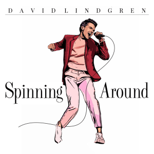 David Lindgren - Spinning Around