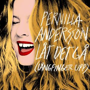 Pernilla Andersson - Låt det gå