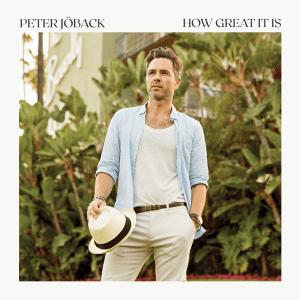 Peter Jöback - How Great It Is