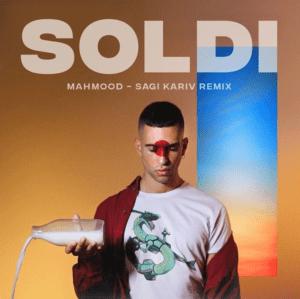 V 19 IT – Mahmood – Soldi (Sagi Kariv remix)
