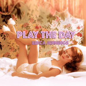 Erica Jennings - Play the Day