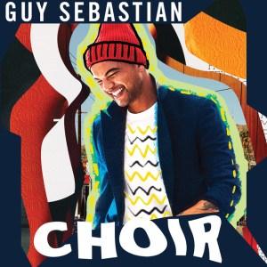 Guy Sebastian - Choir