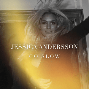 Jessica Andersson - Go Slow