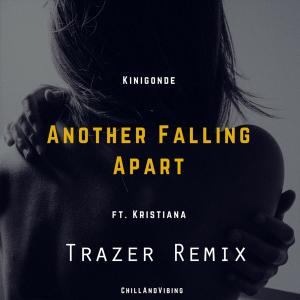 Kinigonde feat. kristiana Bumbieris - another falling apart
