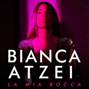 Bianca Atzei - La Mia Bocca