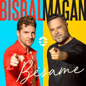 David Bisbal and Juan Magán - Bésame