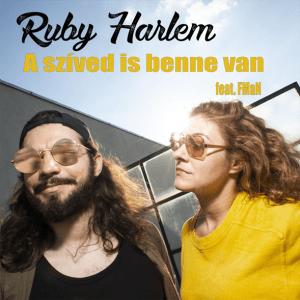 Ruby Harlem feat FMaN - A szíved is benne van