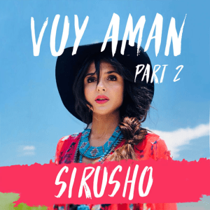 Sirusho - Vuy Aman, Pt. 2