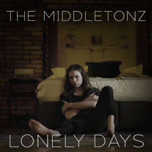 The Middletonz - Lonely Days
