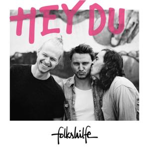 folkshilfe - Hey Du