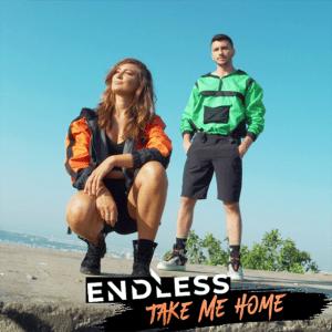Endless - Take Me Home
