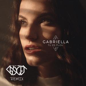 Gabriella - Tu es flou (The Gadget Remix)