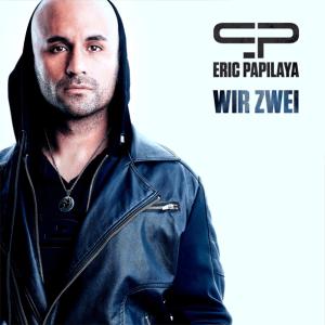 Eric Papilaya - Wir Zwei
