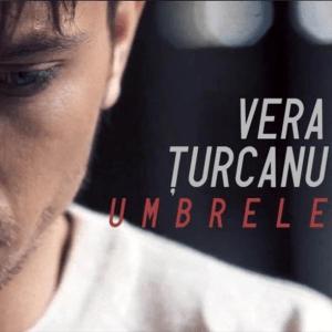 Vera Țurcanu - Umbrele