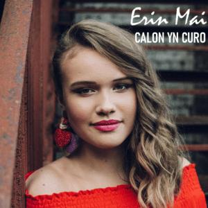 Erin Mai – Calon yn Curo