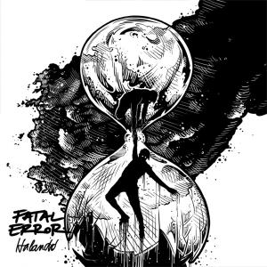 Fatal Error - Halandó (Full Album)