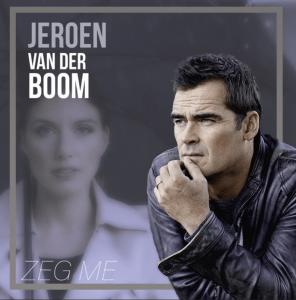 Jeroen van der Boom - Zeg me