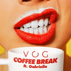VOG Feat. Gabriella- Coffee Break