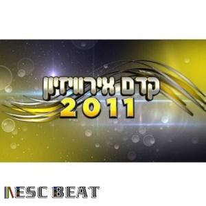 00 - Israel 2011 (Kdam, Eurovision) (escbeat.com)
