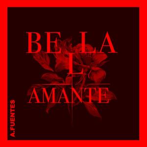 A. Fuentes - Bella Amante