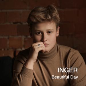 INGER - Beautiful Day