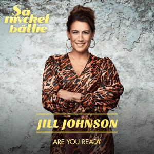 Jill Johnson - Are You Ready